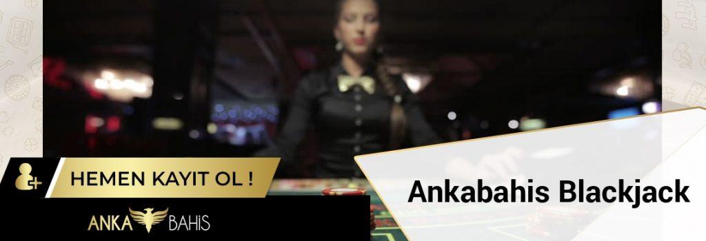 Ankabahis Blackjack