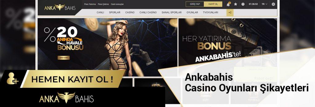 Ankabahis Casino Oyunları Şikayetleri