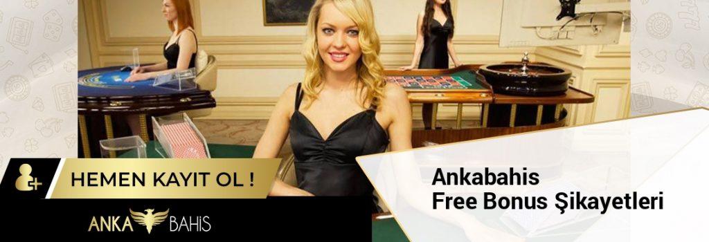 Ankabahis Free Bonus Şikayetleri
