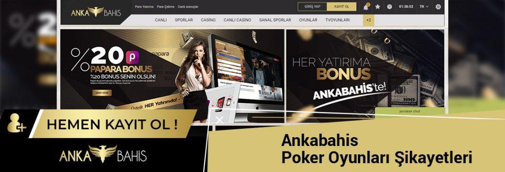 Ankabahis Poker Oyunları Şikayetleri